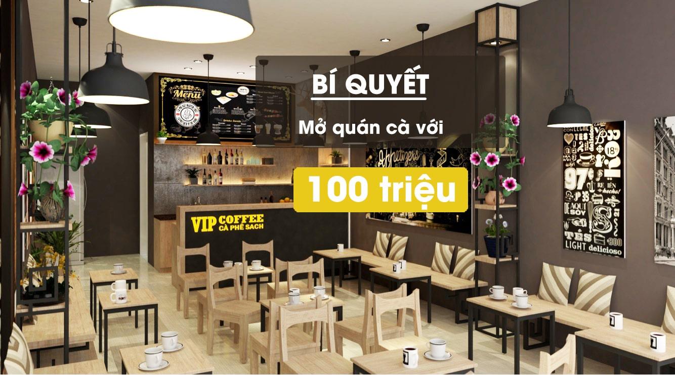 mo-quan-cafe-voi-100-trieu-dong-01-min